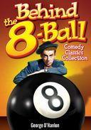 Behind the 8-Ball: Comedy Classics Collection -
