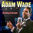 The Very Best of Adam Wade - The Writing On The