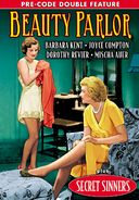 Beauty Parlor (1932) / Secret Sinners (1933)