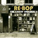 Re-Bop: The Savoy Originals