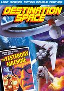 Destination Space (1959) / The Yesterday Machine