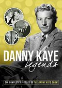 The Danny Kaye Show - Legends: Six Complete