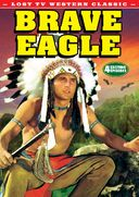 Lost TV Western Classics: Brave Eagle - Volume 1