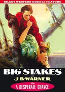 Silent Western Double Feature: Big Stakes (1922)