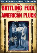 Silent Boxing Double Feature: The Battling Fool