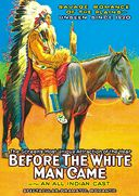 "Before the White Man Came - 11"" x 17"" Poster"