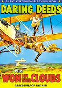 Silent Aviation Double Feature: Daring Deeds