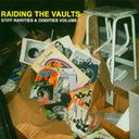 Raiding the Vaults - Stiff Rarities & Oddities,