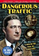 Dangerous Traffic (1926)/The Thrill Seekers