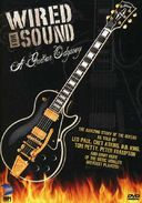 Wired For Sound: A Guitar Odyssey - The Amazing