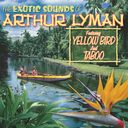 The Exotic Sounds of Arthur Lyman