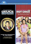 Deuce Bigalow - Male Gigolo / The Hot Chick