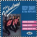 Fabulous Rocky Sharpe & The Replays