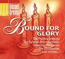 Gospel Greats: Bound for Glory