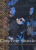 Concrete Blonde - Still in Hollywood: The Videos