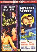 Film Noir Double Feature: Act of Violence (1948)