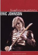 Eric Johnson - Live from Austin, Texas