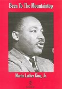 Dr. Martin Luther King Jr. - Been to the