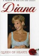 Princess Diana: Queen of Hearts - A Tribute to