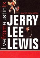 Jerry Lee Lewis - Live From Austin Texas