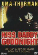 Kiss Daddy Goodnight