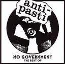 No Government: The Best of Anti Pasti [Cleopatra]