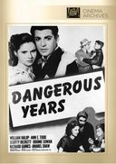 Dangerous Years (Full Screen)