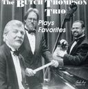 The Butch Thompson Trio Plays Favorites