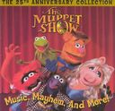 The Muppet Show: Music, Mayhem and More! The 25th
