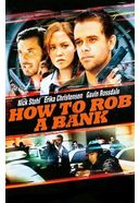 How to Rob a Bank (Widescreen)