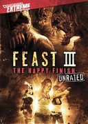 Feast III: The Happy Finish (Unrated)