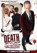 'Til Death Do Us Part - Complete 1st Season