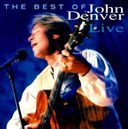 The Best of John Denver Live