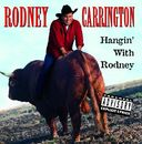 Hangin' with Rodney (Live)