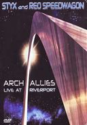 Styx and REO Speedwagon: Arch Allies - Live at