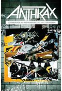 Anthrax - Anthrology: No Hit Wonders (1985-1991)