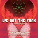 We Got The Funk: The Best of Funk