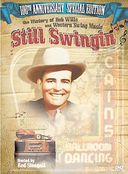 Bob Wills - Still Swingin': The History of Bob