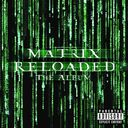 The Matrix Reloaded: The Album (2-CD)