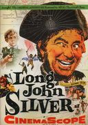 Long John Silver (Restored Special Edition)