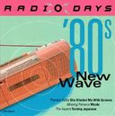 Radio Days: '80s New Wave