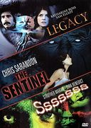 The Legacy / The Sentinel / Sssssss