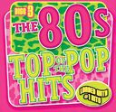 Top of the Pop Hits - The 80s - Disc 3