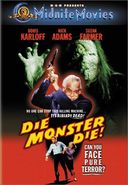 Midnite Movies: Die Monster Die!