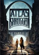 Atlas Shrugged, Part 2