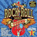 When Rock & Roll Was Young, Volume 1