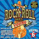 When Rock & Roll Was Young, Volume 6