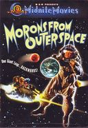 Midnite Movies: Morons from Outer Space