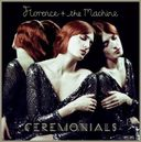 Ceremonials [Deluxe Edition]