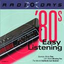 Radio Days: '80s Easy Listening